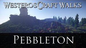 WesterosCraft Walks Pebbleton-0
