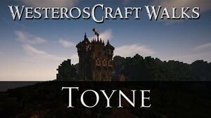 WesterosCraft Walks Toyne