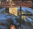 Darkness Revealed 2: Passage Through Shadow