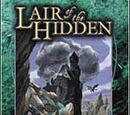 Lair of the Hidden