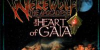 Werewolf: The Apocalypse - The Heart of Gaia
