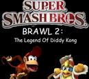 Super Smash Bros. Brawl 2: The Legend of Diddy Kong