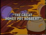The Great Honey Pot Robbery