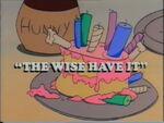 Thewisehaveit