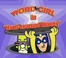 Hard-Learned Money