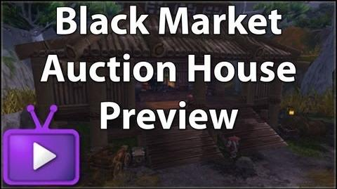 ★ Mists of Pandaria - Black Market Auction House Preview - Ft LoudsCast - WAY
