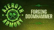 Azeroth Armory Forging Doomhammer