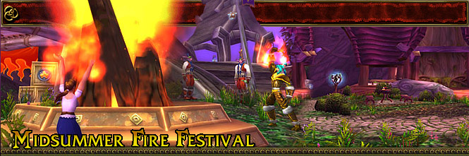 http://vignette2.wikia.nocookie.net/wowwiki/images/2/26/Midsummer_Fire_Festival.jpg/revision/latest?cb=20070417213706