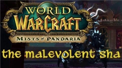 Mists of Pandaria - The Malevolent Sha