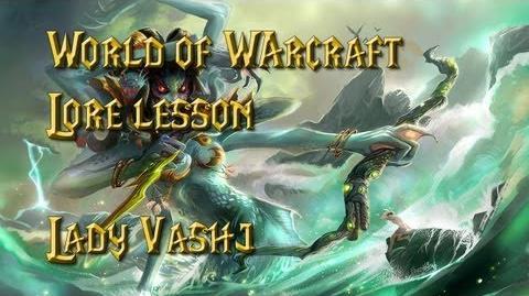 World of Warcraft lore lesson 26 Lady Vashj