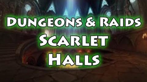 Dungeons & Raids Scarlet Halls
