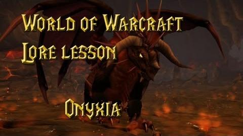 World of Warcraft lore lesson 50 Onyxia