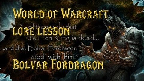 World of Warcraft lore lesson 49 Bolvar Fordragon