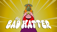The Bad Hatter title card