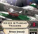 XX-23 S-Thread Tracers