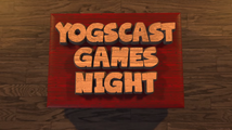 Yogscast Games Night