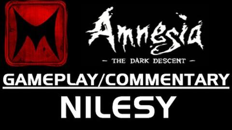 Nilesy Plays Amnesia The Dark Descent Part 1 (Gameplay Commentary)