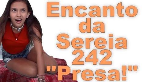 """Encanto da Sereia 242 """"Sereia Raptada"""""""