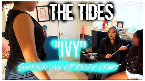 "The Tides Season 1 Episode 8 ""Ivy"""