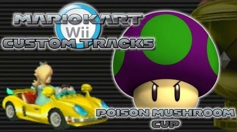 Mario Kart Wii Custom Tracks - Poison Mushroom Cup