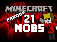 ♪ Minecraft - 21 Mobs (A Minecraft Parody of Green Day's 21 Guns) ♪