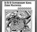 D/D/D Supersight King Zero Maxwell