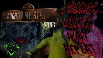 123 SLAUGHTER ME STREET SONG (FOLLOW, GREET, WAIT, REPEAT) LYRIC VIDEO - DAGames-0