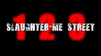 123 Slaughter Me Street - Pre-Alpha Steam Trailer