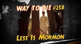 Less Is Mormon