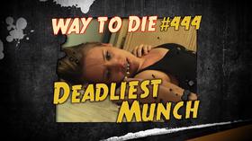 Deadliest Munch