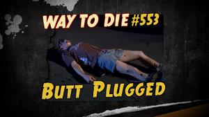 Butt Plugged