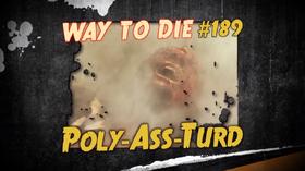 Poly-Ass-Turd