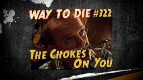 The Chokes On You