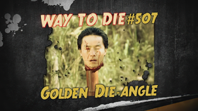 Golden Die-angle
