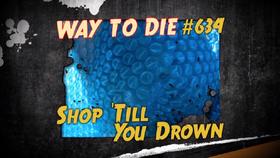 Shop 'Till You Drown