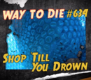 Shop Till You Drown