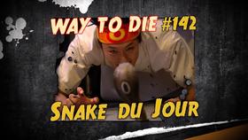 Snake du Jour