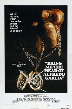 File:Bring Me the Head of Alfredo Garcia.jpg