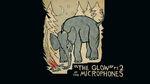 The glow pt 2
