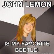 MUSICALLY-OBLIVIOUS-8TH-GRADER-JOHN-LEMON-IS-MY-FAVORITE-BEETLE