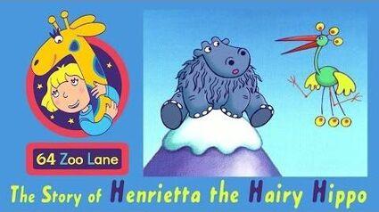 64 Zoo Lane - Henrietta the Hairy Hippo S01E05 HD