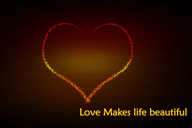 File:Love makes life beautiful.jpg