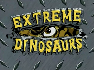 Extreme Dinosaurs Title Card