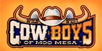 Wild West C.O.W.-Boys of Moo Mesa