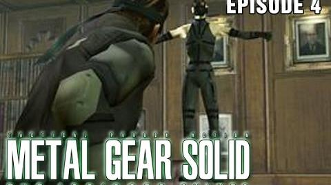 Metal Gear Solid The Abridged Snakes (Episode 4)