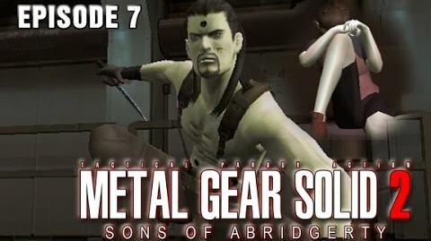 Metal Gear Solid 2- Sons of Abridgerty (Episode 7)