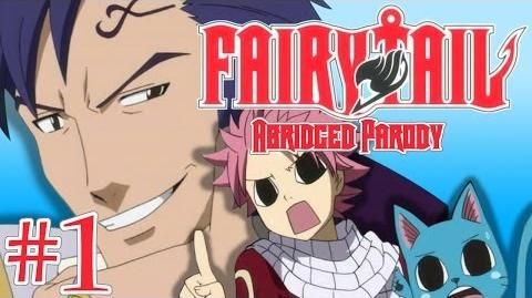 Fairy Tail Abridged Parody - Episode 1-0