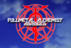 Fullmetal Alchemist Abridged