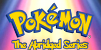 Pokemon The Abridged Series