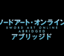 Sword Art Online Abridged (by Something Witty Entertainment)
